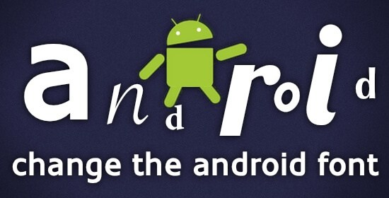 Change Android Fonts Without Root: